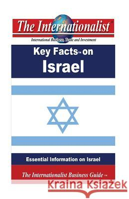 Key Facts on Israel: Essential Information on Israel Patrick W. Nee 9781484913833