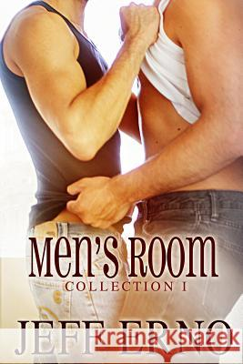 Men's Room Collection 1 Jeff Erno 9781487405052