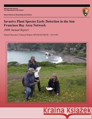 Invasive Plant Species Early Detection in the San Francisco Bay Area Network Andrea Williams Jen Jordan Rogers Natalie Howe 9781489551207