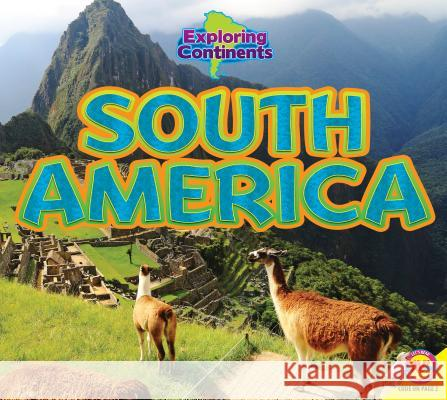 South America Alexis Roumanis 9781489630476