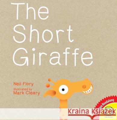 The Short Giraffe Neil Flory Mark Cleary 9781489638854