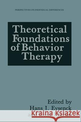 Theoretical Foundations of Behavior Therapy Michael Eysenck Irene Martin 9781489908292