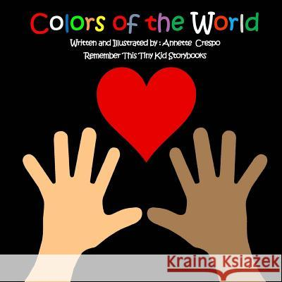 Colors of the World Remember This Tin Annette Crespo 9781490425870