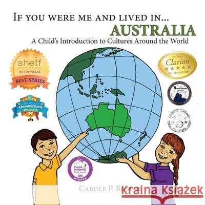 If You Were Me and Lived In... Australia: A Child's Introduction to Cultures Around the World Carole P. Roman 9781490522395