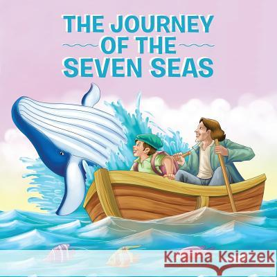 The Journey of the Seven Seas Noel D'Cruz 9781490777191