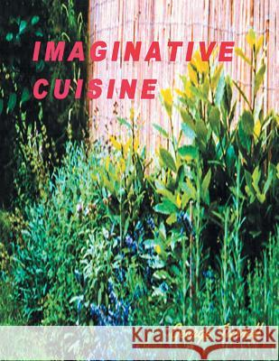 Imaginative Cuisine George Turrell 9781490780962 Trafford Publishing