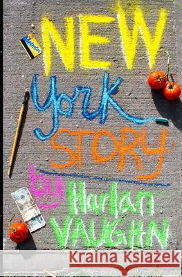 New York Story Harlan Vaughn 9781491064269