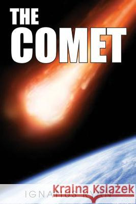 The Comet Ignatius Ryan 9781491228647