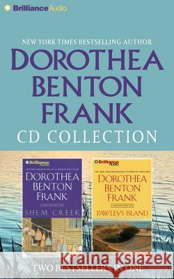 Dorothea Benton Frank Collection: Shem Creek, Pawleys Island - audiobook Dorothea Benton Frank Sandra Burr Dick Hill 9781491542583