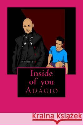 Inside of You: Adagio Mike Dow Eduardo Garcia Antonia Blyth 9781492226802 Tantor Media Inc