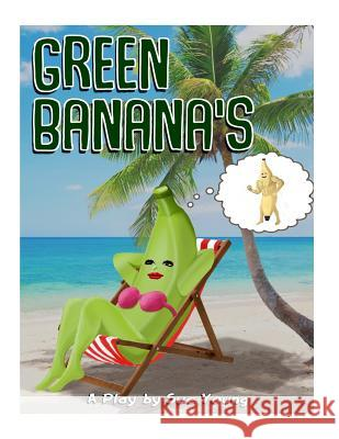 The Green Bananas Sue Young 9781492229230 Createspace