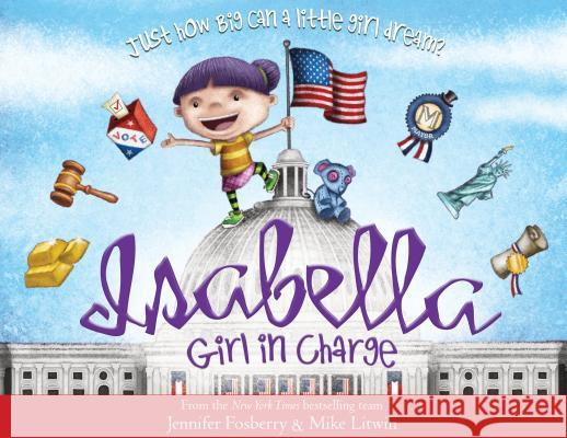 Isabella: Girl in Charge Jennifer Fosberry 9781492641735