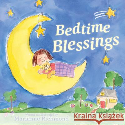 Bedtime Blessings Marianne Richmond 9781492644958