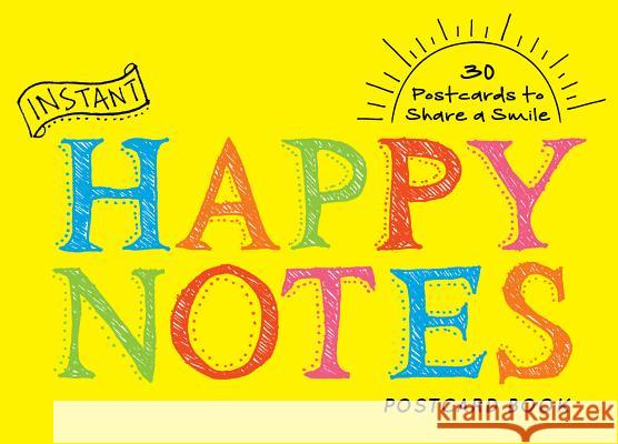 Instant Happy Notes Postcard Book Sourcebooks 9781492648062 Sourcebooks