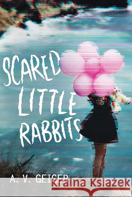 Scared Little Rabbits A. V. Geiger 9781492648284