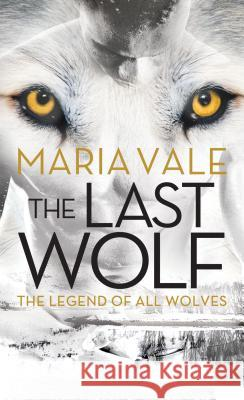 The Last Wolf Maria Vale 9781492661870