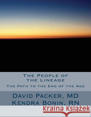 The People of the Lineage: The Brothers Through Time David Packe Kendra Boni 9781492983019