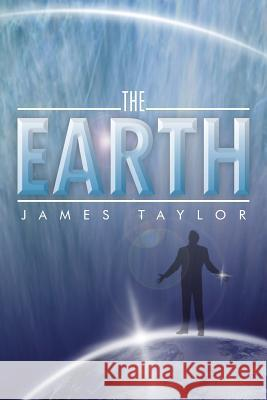 The Earth James Taylor 9781493117567