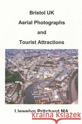 Bristol UK Aerial Photographs and Tourist Attractions Zondervan Bibles 9781493548705