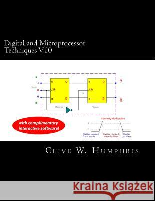 Digital and Microprocessor Techniques V10 Clive W. Humphris 9781493613618