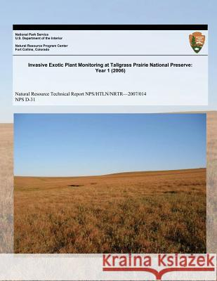 Invasive Exotic Plant Monitoring at Tallgrass Priaire National Preserve: Year 1 (2006) Craig C. Young Jennifer L. Haack J. Tyler Cribbs 9781493696260