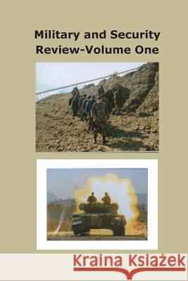 Military and Security Review-Volume 1 Agha Humayun Amin Hamid Hussain 9781493718917