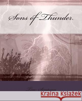 Sons of Thunder Tim James Simpson 9781493740437