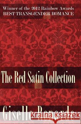The Red Satin Collection Giselle Renarde 9781493741137 Createspace