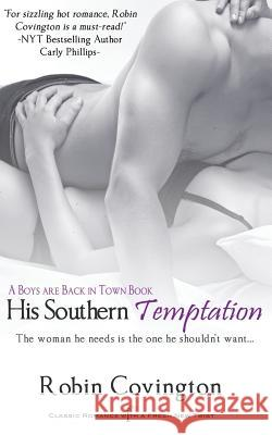 His Southern Temptation Robin Covington 9781493783410 Createspace