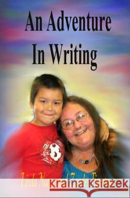 An Adventure in Writing Linda Nance Zander Figueroa 9781493793563