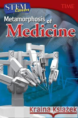 Stem Careers: Metamorphosis of Medicine (Grade 7) Sharon Coan 9781493836215