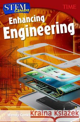 Stem Careers: Enhancing Engineering (Grade 7) Wendy Conklin 9781493836222