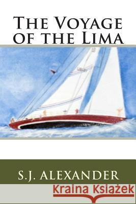 The Voyage of the Lima Sj Alexander 9781494952204
