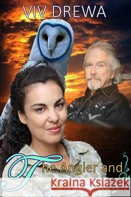 The Angler and the Owl VIV Drewa 9781494965419