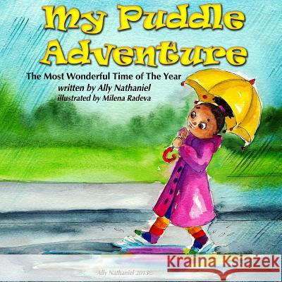 My Puddle Adventure Ally Nathaniel 9781494967789