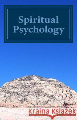 Spiritual Psychology: For Alleviation of Distress Regan Christopher 9781494994204