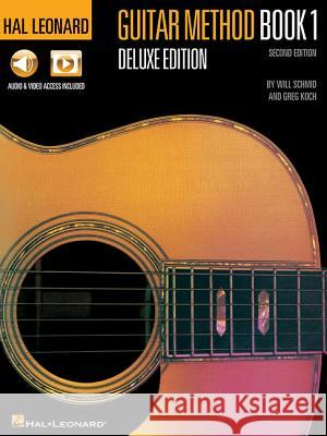 Hal Leonard Guitar Method, Book 1 Will Schmid Greg Koch 9781495002311