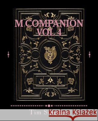 M Companion Vol 4: Volume 4 Tim James Simpson 9781495205613