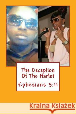 The Deception of the Harlot: No More Ignorance Reshaunda Blanks 2. Covenant Mogul 9781495423925