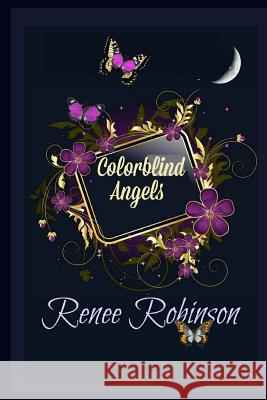 Colorblind Angels Renee Robinson Freegraphicsco Htt 9781495996917 Createspace