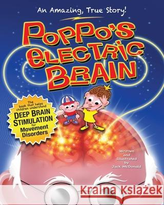 Poppo's Electric Brain Jack McDonald 9781496104380