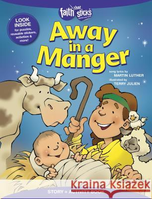 Away in a Manger Story + Activity Book Martin Luther Terry Julien 9781496403186