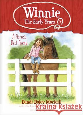 A Horse's Best Friend Dandi Daley Mackall 9781496432841