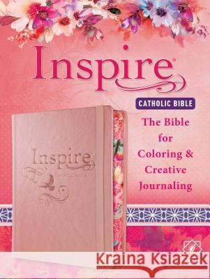 Inspire Catholic Bible NLT: The Bible for Coloring & Creative Journaling Tyndale                                  Christian Art 9781496436573