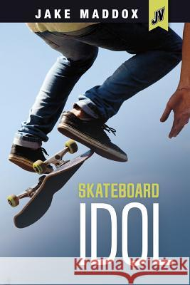 Skateboard Idol Jake Maddox 9781496526335