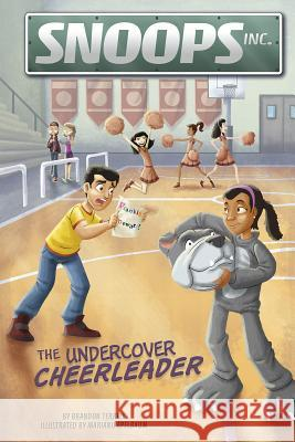 The Undercover Cheerleader Brandon Terrell Mariano Epelbaum 9781496550637