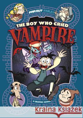 The Boy Who Cried Vampire: A Graphic Novel Benjamin Harper 9781496554253