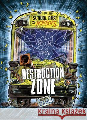 Destruction Zone: A 4D Book Michael Dahl Euan Cook 9781496562739