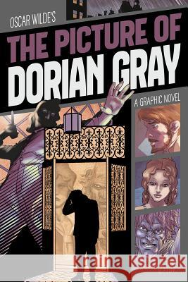 The Picture of Dorian Gray: A Graphic Novel  9781496564108