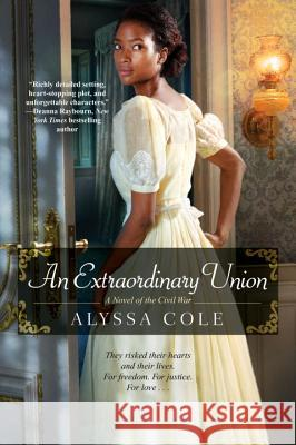 An Extraordinary Union Alyssa Cole 9781496707444 Kensington Publishing Corporation